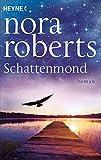 Schatten-Trilogie Nora Roberts