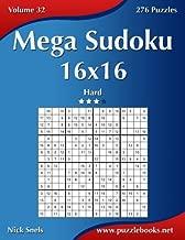 Mega Sudoku 16x16 - Hard - Volume 32 - 276 Puzzles