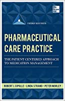 Pharmaceutical Care Practice: The Patient-Centered Approach to Medication Management Services