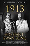 1913 The Defiant Swan Song
