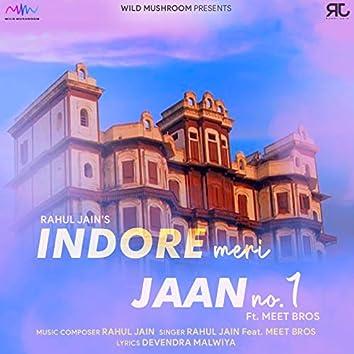 Indore Meri Jaan No. 1 (Swach Bharat Abhiyan) [feat. Meet Bros]