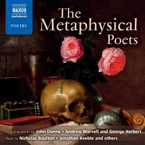 The Metaphysical Poets [Naxos Edition] audiobook cover art