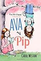 Ava and Pip by Carol Weston(2015-03-03)