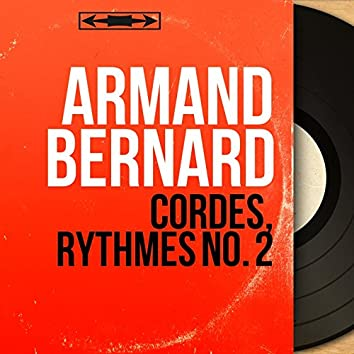Cordes, rythmes No. 2 (Mono version)