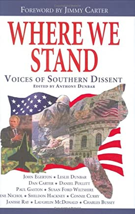 Where We Stand: Voices Of Southern Dissent