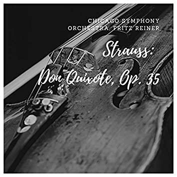 Strauss: Don Quixote, Op. 35