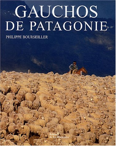 Gauchos de Patagonie