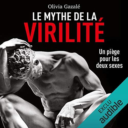 Couverture de Le mythe de la virilité