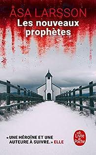 Les nouveaux prophètes par Åsa Larsson