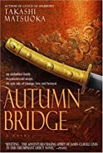 Autumn Bridge: A Novel (Cloud of Sparrows Book 2)