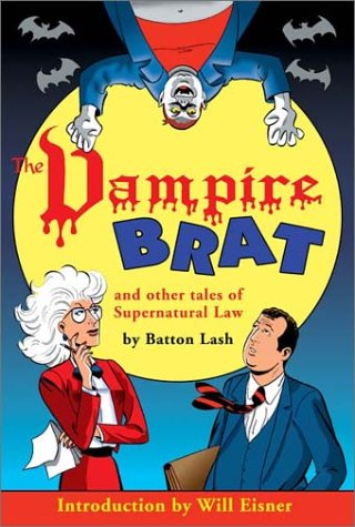 The Vampire Brat: And Other Tales of Supernatural Law