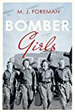 Bomber Girls: The incredible true story of the female pilots of World War II