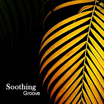 Soothing Groove