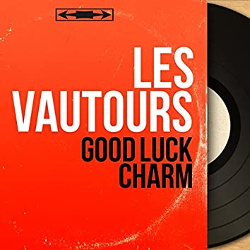 Good Luck Charm (feat. Vic Laurens) [Mono Version]