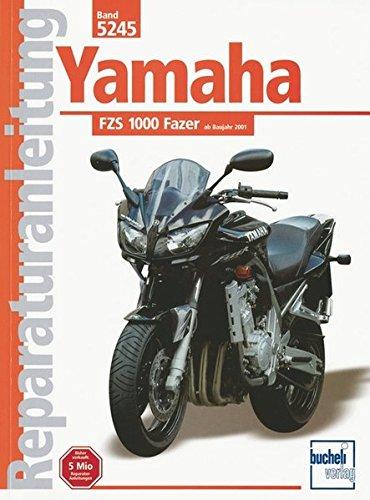Yamaha FZS 1000 Fazer (Reparaturanleitungen)