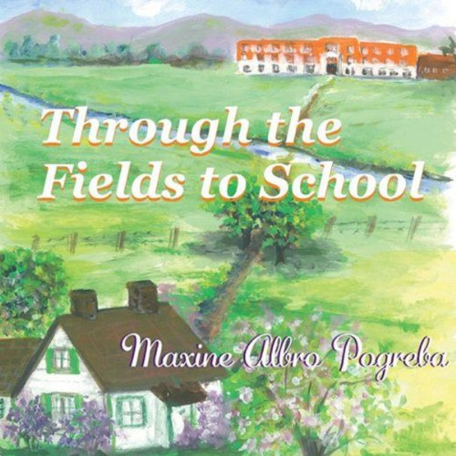 Through the Fields to School audiobook cover art