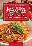 Photo Gallery la cucina regionale italiana in oltre 5000 ricette