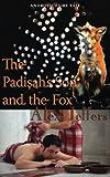 The Padishah's Son and the Fox: An Erotic Fairy Tale