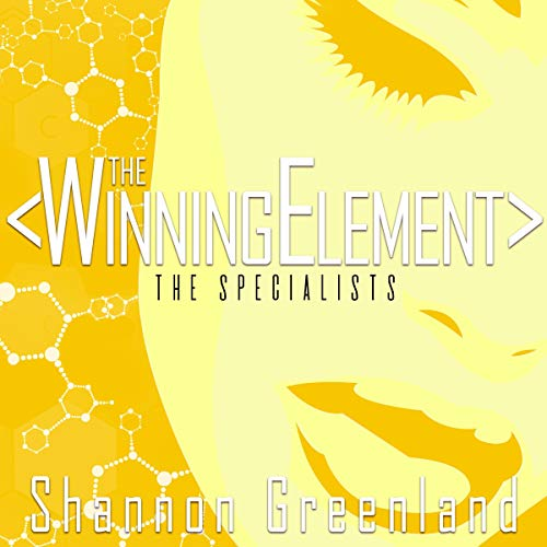 The Winning Element: A Teen Spy Thriller Audiobook By Shannon Greenland cover art