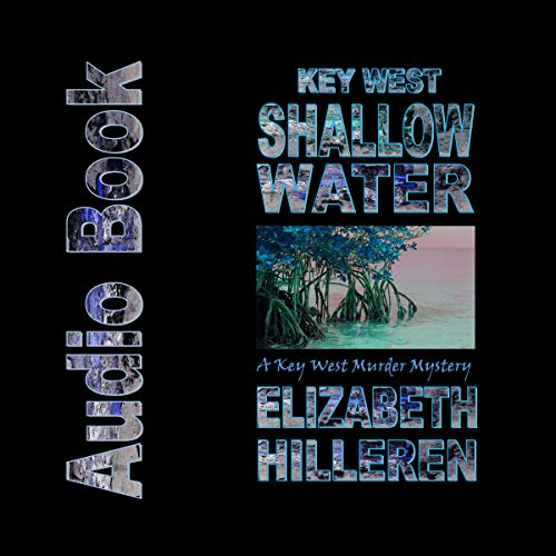 Key West Shallow Water audiobook cover art