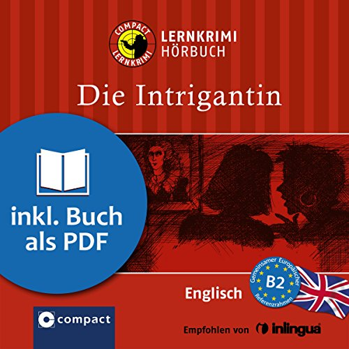Die Intrigantin (Compact Lernkrimi Hörbuch) Titelbild