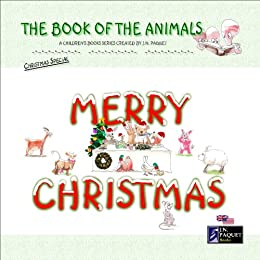 The Book of The Animals - Merry Christmas by [J.N. Paquet]