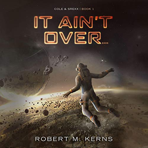 It Ain't Over... audiobook cover art