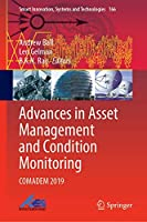 Advances in Asset Management and Condition Monitoring: COMADEM 2019 (Smart Innovation, Systems and Technologies (166))