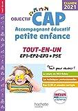 Objectif CAP Accompagnant Educatif Petite Enfance TOUT-EN-UN Examen 2021