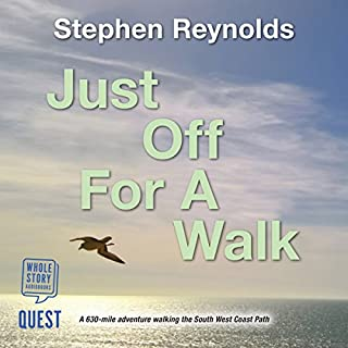 Just off for a Walk                   By:                                                                                                                                 Stephen Reynolds                               Narrated by:                                                                                                                                 Geoff Cummings                      Length: 5 hrs and 49 mins     29 ratings     Overall 4.3