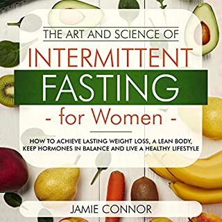 The Art and Science of Intermittent Fasting for Women audiobook cover art