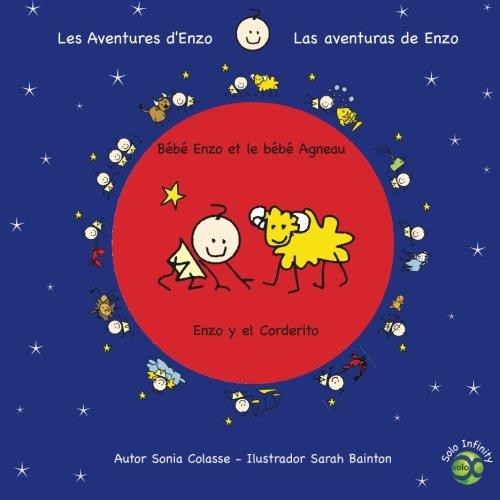 Enzo y el Corderito / Bebe Enzo et le bebe Agneau: Las aventuras de Enzo / Les Aventures d