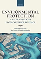 Environmental Protection and Transitions from Conflict to Peace