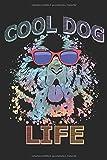 cool dog life: Ein Notizbuch oder Album mit Platz auf 120 Seiten zum Reinschreiben von Erinnerungen, Erlebnissen, Wünschen, Höhepunkten, Witzen, ... Sprüchen, Gedichten, Fotos, Zeichnungen.