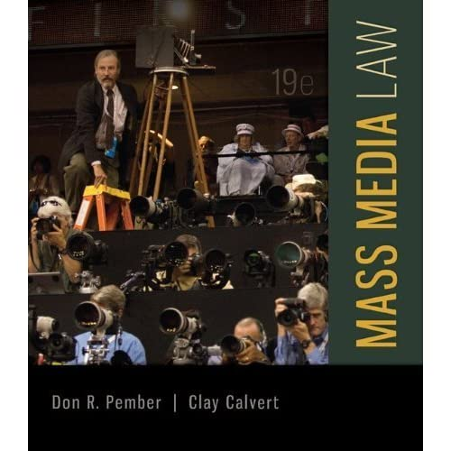 Mass Media Law 19th (nineteenth) by Pember, Don, Calvert, Clay (2014) Paperback