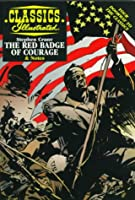 The Red Badge Of Courage (Classics Illustrated) 1578400406 Book Cover
