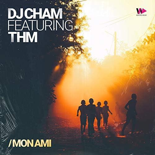 Dj Cham feat. Thm