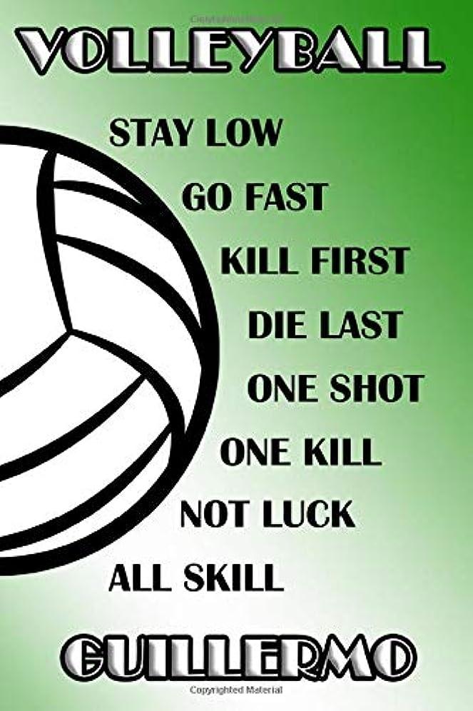 パシフィック行政降ろすVolleyball Stay Low Go Fast Kill First Die Last One Shot One Kill Not Luck All Skill Guillermo: College Ruled | Composition Book | Green and White School Colors