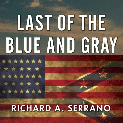 Last of the Blue and Gray audiobook cover art