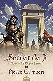 Le Secret de Ji, Tome 4 - Le doyen éternel