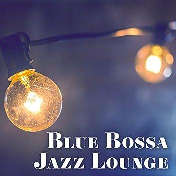 Blue Bossa Jazz Lounge – Melancholy Chill, Jazz Music, Instrumental, Mellow Songs