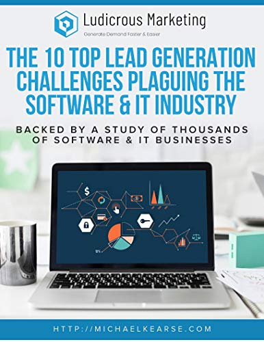 The Top Lead Generation Challenges Plaguing The Software & IT Industry: Backed By A Study of Thousands of...