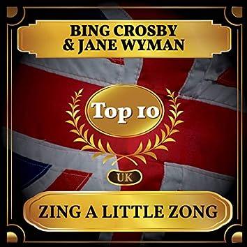 Zing a Little Zong (UK Chart Top 40 - No. 10)