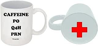 Funny Guy Mugs Caffeine PO Q4H PRN Nurse's Ceramic Coffee Mug, White, 11-Ounce