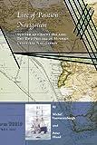 Line Of Position Navigation:: Sumner And Saint-Hilaire: The Two Pillars Of Modern Celestial Navigation - Michel Vanvarenbergh