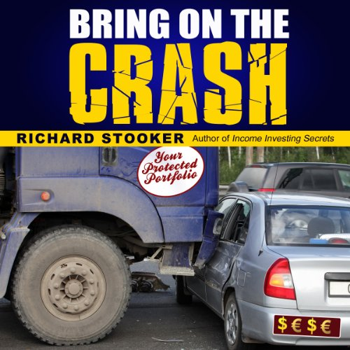 Bring on the Crash!: A 3-Step Practical Survival Guide audiobook cover art