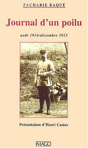 Journal d'un poilu, août 1914-décembre 1915