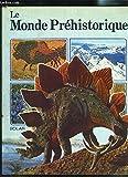 Le monde préhistorique