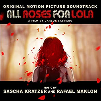 All Roses for Lola (Original Motion Picture Soundtrack)