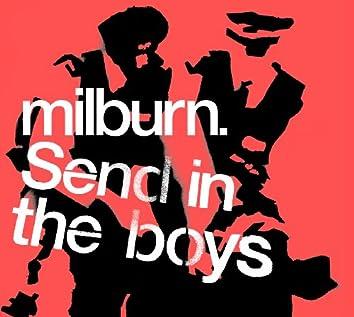 Send in the Boys
